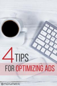 4 Tips for Optimizing Ads 4 Tips for Optimizing Ads 4 Tips for Optimizing Ads 13 200x300