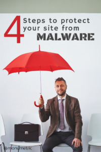 4 Steps to Protect your site from Malware 4 Steps to Finding and Removing Malware on your Site 4 Steps to Finding and Removing Malware on your Site 11 200x300