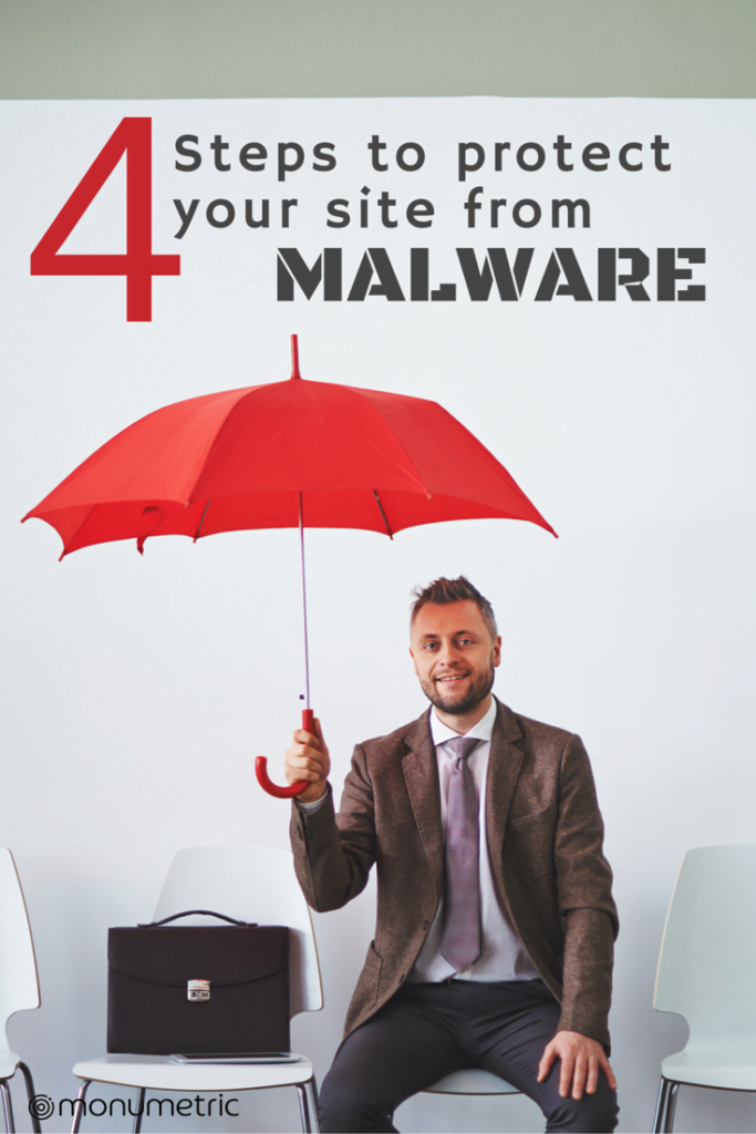 4 Steps to Protect your site from Malware