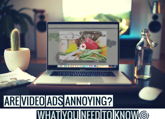 ARE VIDEO ADS ANNOYING-