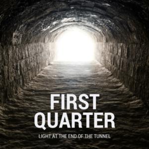 1st Quarter Light First Quarter: Light at the End of the Tunnel! First Quarter: Light at the End of the Tunnel! 1st Quarter Light 300x300