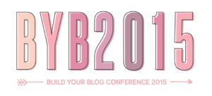 BYBC 2015 Top Blog Conferences for Lifestyle Bloggers Top Blog Conferences for Lifestyle Bloggers BYBC 2015b 300x136