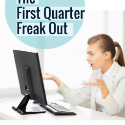 Q1 Avoiding the Q1 Freak Out The First Quarter Freak Out 1 2 256x256
